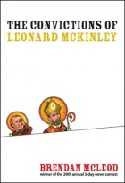 The Convictions of Leonard McKinley