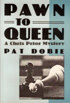 Pawn to Queen: A Chris Prior Mystery