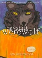 dayshift werewolf